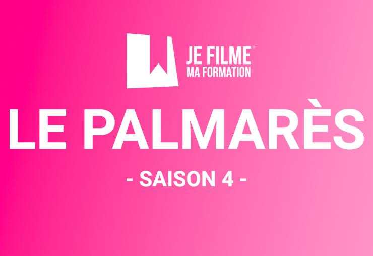 Palmarès JE FILME MA FORMATION saison 4
